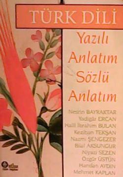 Türk Dili Yazılı Anlatım - Sözlü Anlatım