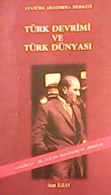 Türk Devrimi ve Türk Dünyası