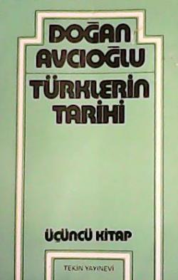 Türklerin Tarihi (Üçüncü Kitap)