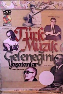 Türk Müzik Geleneğini Yaşatanalar