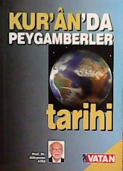 KURANDA PEYGAMBERLER TARİHİ