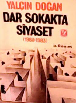 DAR SOKAKTA SİYASET (1980-1983)
