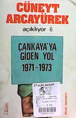 Çankaya'ya Giden Yol 1971-1973