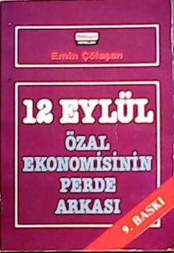 12 EYLÜL ÖZAL EKONOMİSİNİN PERDE ARKASI