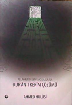 KUR'AN-I KERİM ÇÖZÜMÜ