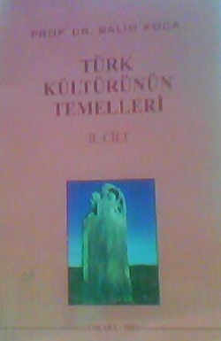 TÜRK KÜLTÜRÜNÜN TEMELLERİ CİLT 2