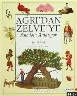 Ağrı'dan Zelve'ye - Anadolu Anlatıyor