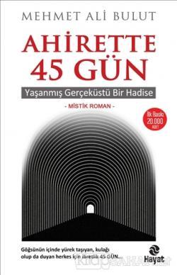 Ahirette 45 Gün - Mehmet Ali Bulut | Yeni ve İkinci El Ucuz Kitabın Ad