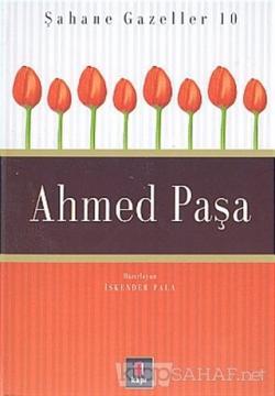 Ahmed Paşa  Şahane Gazeller 10 (Ciltli)