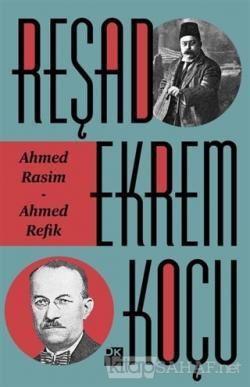 Ahmed Rasim - Ahmed Refik