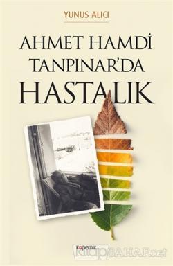 Ahmet Hamdi Tanpınar'da Hastalık