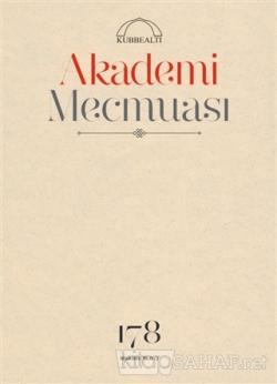 Akademi Mecmuası Sayı : 178 Nisan 2016