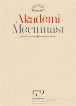 Akademi Mecmuası Sayı : 179 Temmuz 2016