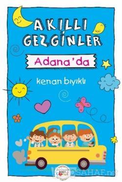 Akıllı Gezginler Adana'da