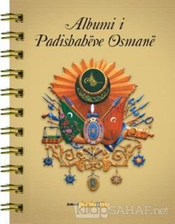 Albumi i Padishaheve Osmane(Arnavutca)