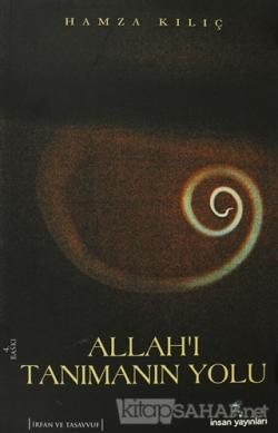 Allah'ı Tanımanın Yolu