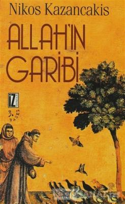 Allah'ın Garibi - Nikos Kazancakis | Yeni ve İkinci El Ucuz Kitabın Ad