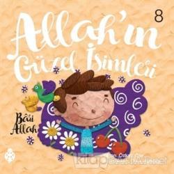 Allah'ın Güzel İsimleri 8 - Bari Allah