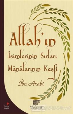 Allah'ın İsimlerinin Sırları ve Manalarının Keşfi