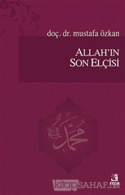 Allah'ın Son Elçisi