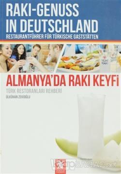 Almanya'da Rakı Keyfi (Türk Restoranları Rehberi) - Raki - Genuss In Deutschland Restaurantfühber Für Türkische Gastsatten