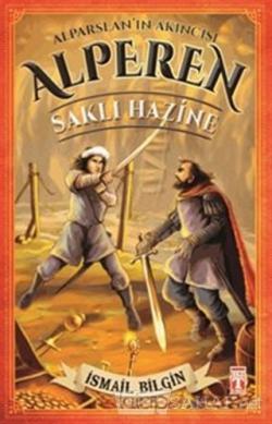 Alparslan'ın Akıncısı Alperen - Saklı Hazine