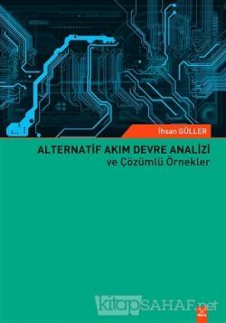 Alternatif Akım Devre Analizi ve Çözümlü Örnekler