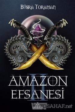 Amazon Efsanesi - İhanet Çarkları (Ciltli)