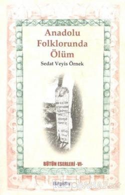 Anadolu Folklorunda Ölüm