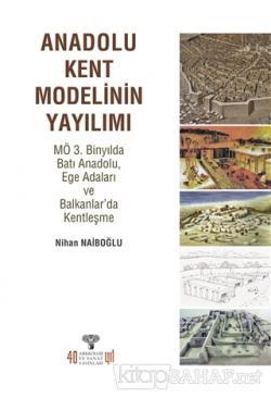 Anadolu Kent Modelinin Yayılımı