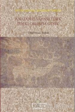 Anadolu Sahası Türk Folklorunda Geyik
