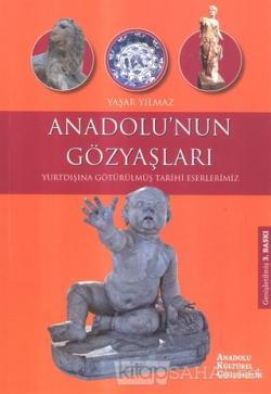 Anadolu'nun Gözyaşları