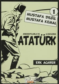 Anekdotlarla ve Çizgilerle Atatürk