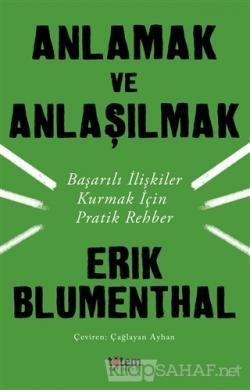 Anlamak ve Anlaşılmak - Erik Blumenthal | Yeni ve İkinci El Ucuz Kitab
