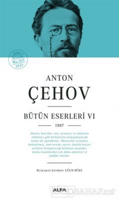 Anton Çehov - Bütün Eserleri 6 (Ciltli)