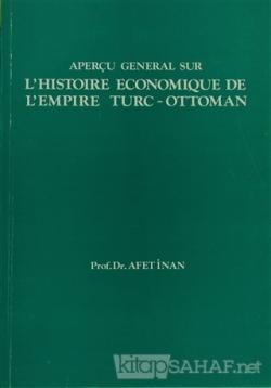 Aperçu General Sur L'histoire Economique De L'empire Turc - Ottoman