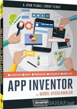 APP Inventor ile Mobil Uygulamalar - Avcı Ufuk Yılmaz | Yeni ve İkinci