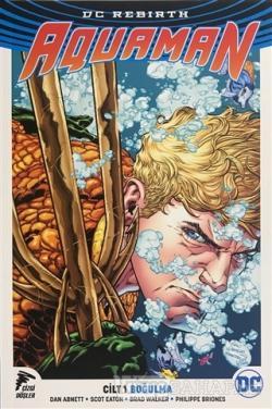 Aquaman Cilt 1 - Boğulma
