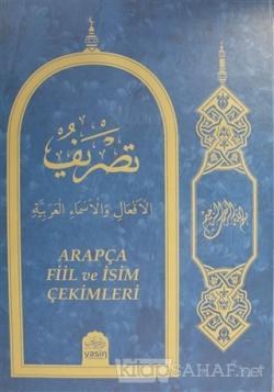 Arapça Fiil ve İsim Çekimleri (Ciltli)