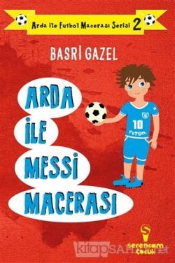 Arda ile Messi Macerası - Arda ile Futbol Macerası Serisi 2