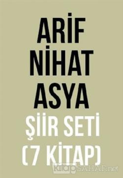 Arif Nihat Asya Şiir Seti (7 Kitap Takım)