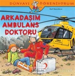 Arkadaşım Ambulans Doktoru