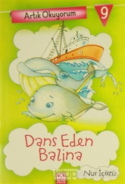 Artık Okuyorum 9: Dans Eden Balina