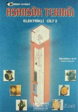 Asansör Tekniği Cilt: 2