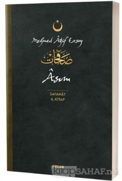 Asım - Safahat 6. Kitap