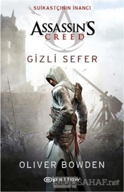 Assassin's Creed Suikastçının İnancı Gizli Sefer