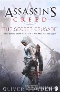 Assassin's Creed - The Secret Crusade