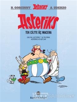 Asteriks - Tek Ciltte Üç Macera
