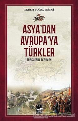 Asya'dan Avrupa'ya Türkler