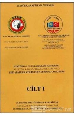 Atatürk 4. Uluslararası Kongresi Cilt 1